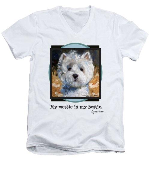 My Westie Is My Bestie Men's V-Neck T-Shirt