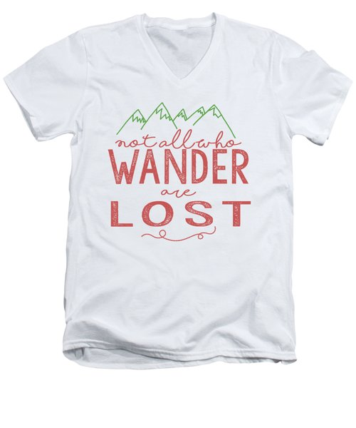 Not All Who Wander Are Lost In Pink Men's V-Neck T-Shirt