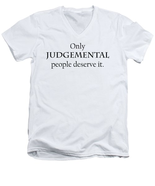 Only Judgemental Men's V-Neck T-Shirt