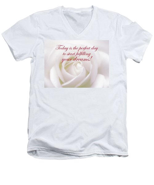 Perfect Day For Fulfilling Your Dreams Men's V-Neck T-Shirt
