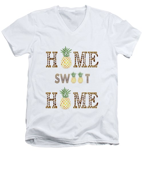Pineapple Home Sweet Home Typography Men's V-Neck T-Shirt