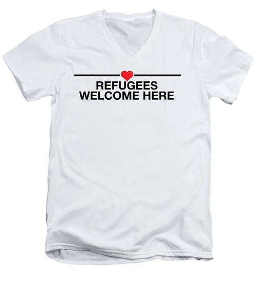 Refugees Welcome Here Men's V-Neck T-Shirt by Greg Slocum