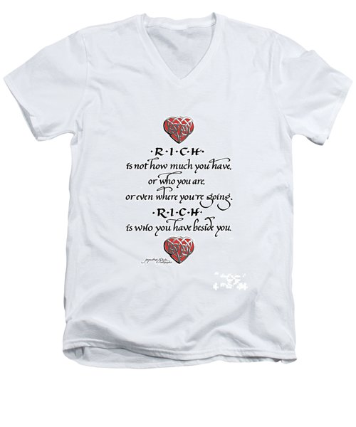 Rich Is Who You Have Beside You Men's V-Neck T-Shirt