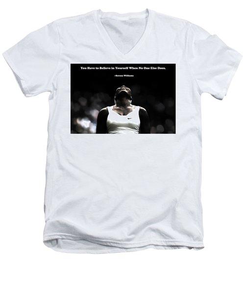 Serena Williams Quote 2a Men's V-Neck T-Shirt