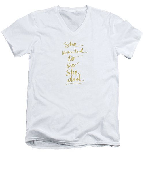 She Wanted To So She Did Gold- Art By Linda Woods Men's V-Neck T-Shirt by Linda Woods