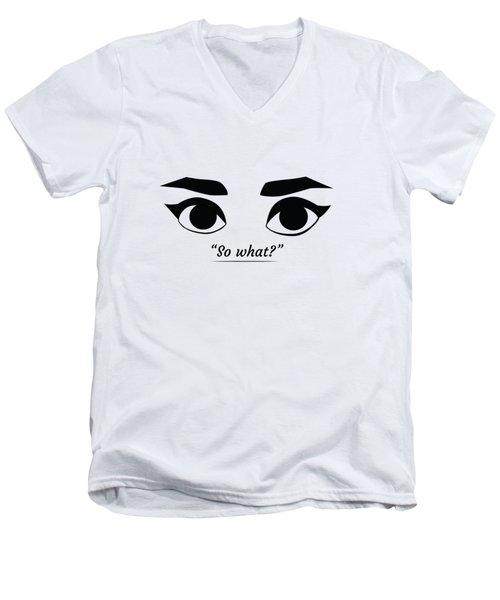 So What Men's V-Neck T-Shirt