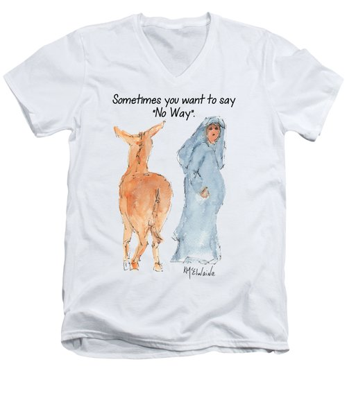 Sometimes You Want To Say No Way Christian Watercolor Painting By Kmcelwaine Men's V-Neck T-Shirt by Kathleen McElwaine