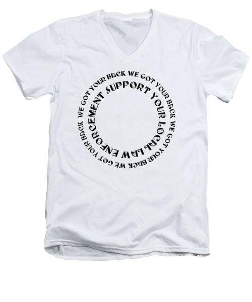 Support Your Local Law Enforcement Men's V-Neck T-Shirt