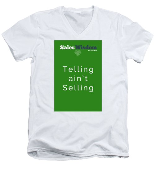 Telling Ain't Selling Men's V-Neck T-Shirt by Ike Krieger