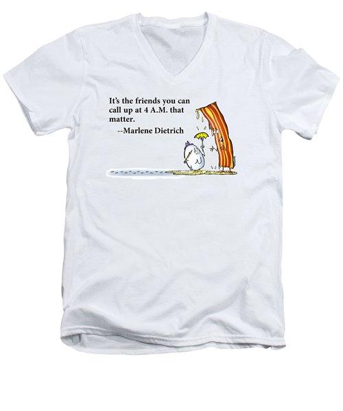 The Friends That Matter Men's V-Neck T-Shirt