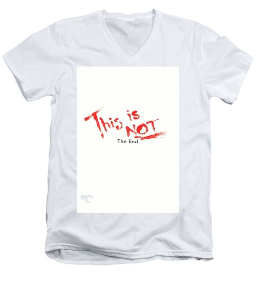 This Is Not The End Men's V-Neck T-Shirt