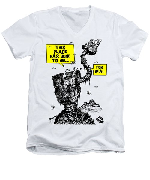 This Place Has Gone To Hell Men's V-Neck T-Shirt