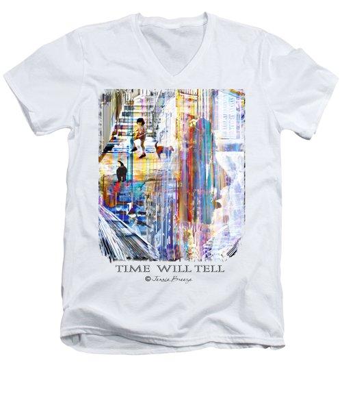 Time Will Tell Men's V-Neck T-Shirt