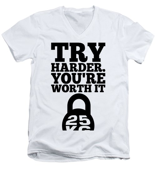 Try Harder You Are Worth It Gym Inspirational Quotes Poster Men's V-Neck T-Shirt