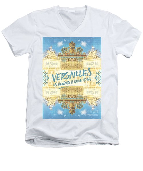 Versailles Is Always A Good Idea Golden Gate Men's V-Neck T-Shirt
