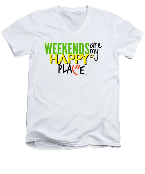 Weekends Are My Happy Place Men's V-Neck T-Shirt by Shelley Overton