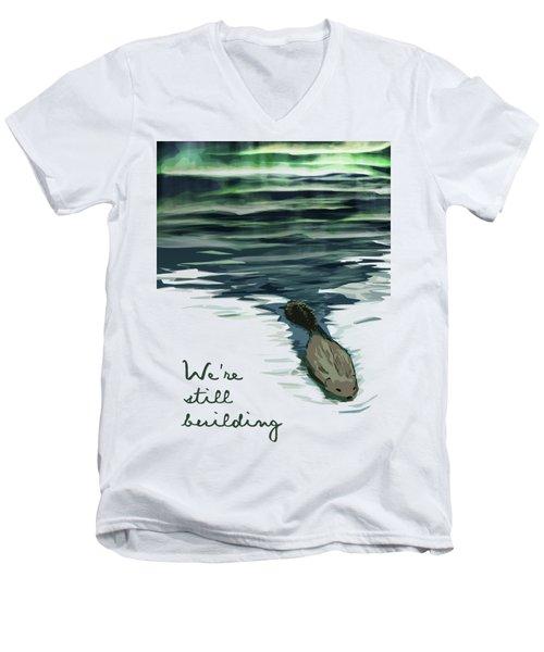 We're Still Building Text 1 Men's V-Neck T-Shirt