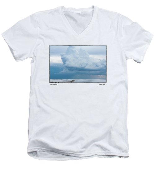 Men's V-Neck T-Shirt featuring the photograph White Sands Cloud by R Thomas Berner
