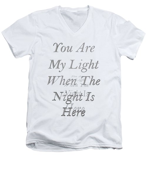 You Are My Light Men's V-Neck T-Shirt