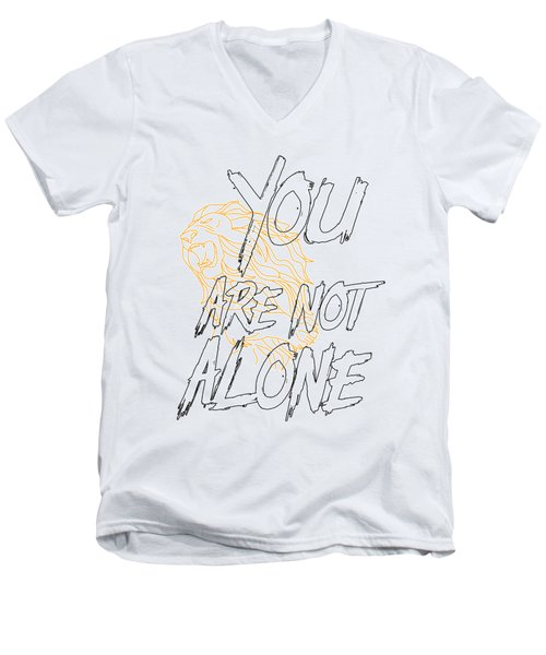 You Are Not Alone Men's V-Neck T-Shirt