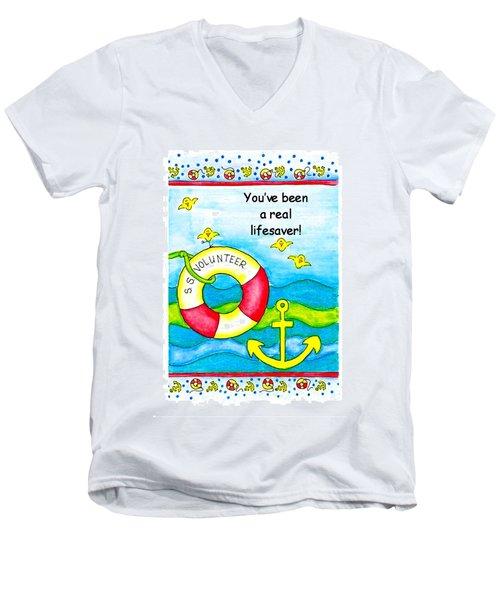 You Have Been A Real Lifesaver Men's V-Neck T-Shirt by Karon Melillo DeVega