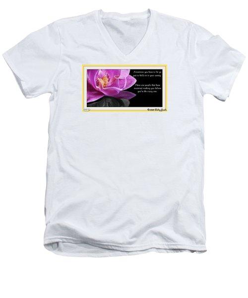 You Have To Let Go Men's V-Neck T-Shirt