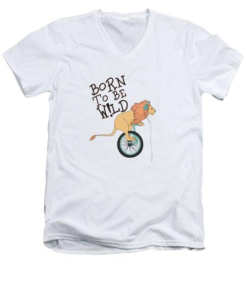 Born To Be Wild - Baby Room Nursery Art Poster Print Men's V-Neck T-Shirt