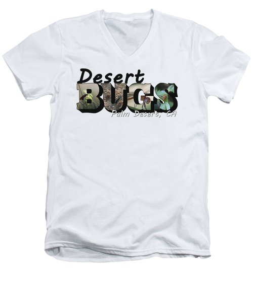 Desert Bugs Big Letter Men's V-Neck T-Shirt