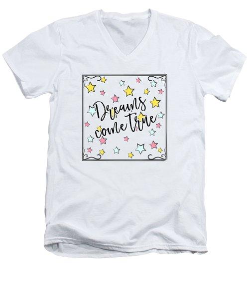Dreams Come True - Baby Room Nursery Art Poster Print Men's V-Neck T-Shirt