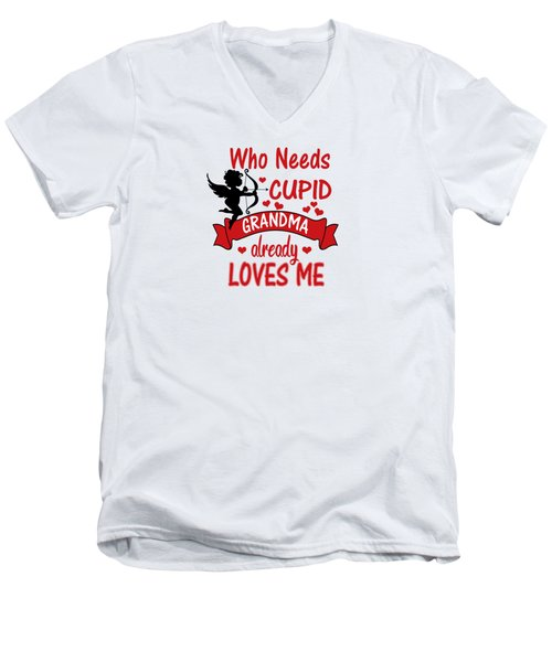 Funny Valentines Day Shirts For Kids Who Needs Cupid Grandma Loves Me Men's V-Neck T-Shirt