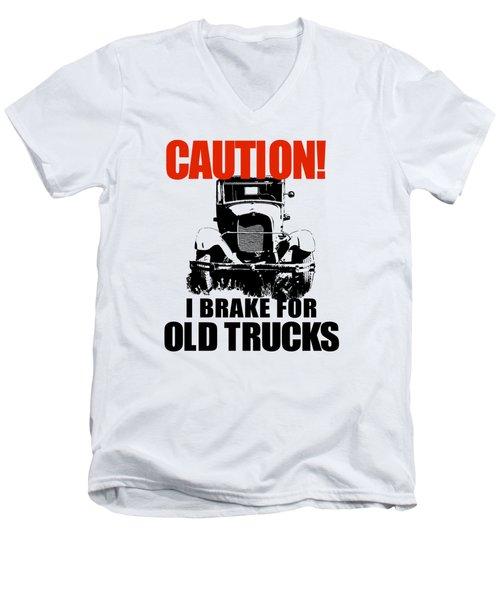 I Brake For Old Trucks Men's V-Neck T-Shirt