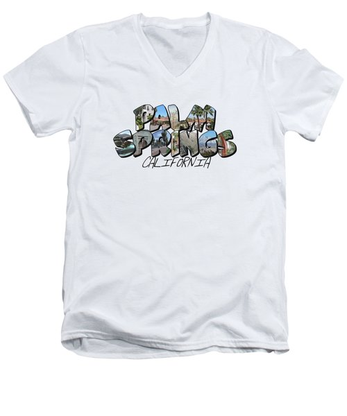 Large Letter Palm Springs California Men's V-Neck T-Shirt