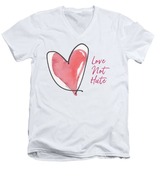 Love Not Hate Men's V-Neck T-Shirt