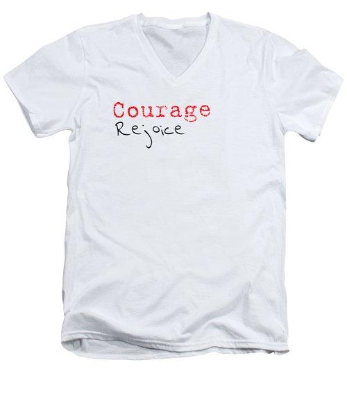 Rejoice And Take \courage/ Men's V-Neck T-Shirt