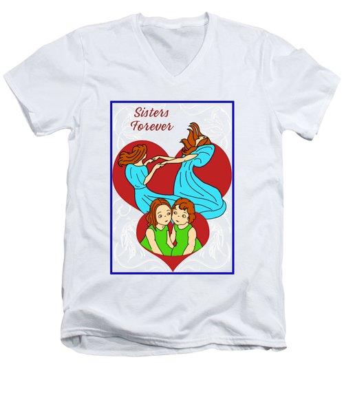 Sisters Forever Men's V-Neck T-Shirt