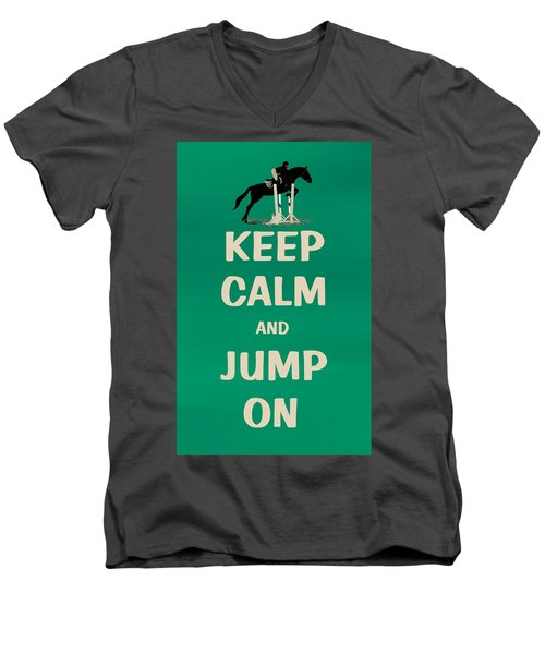 Keep Calm And Jump On Horse Men's V-Neck T-Shirt