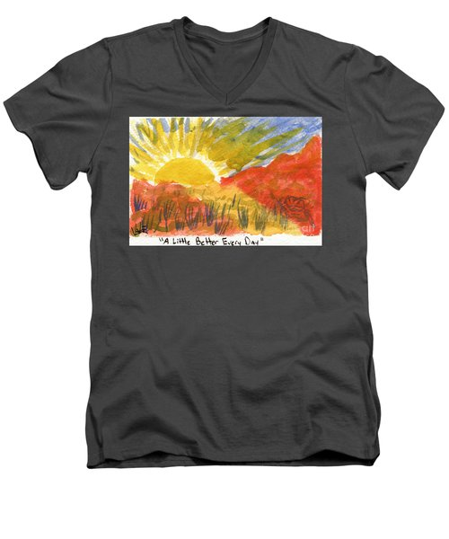 A Little Better Every Day Men's V-Neck T-Shirt
