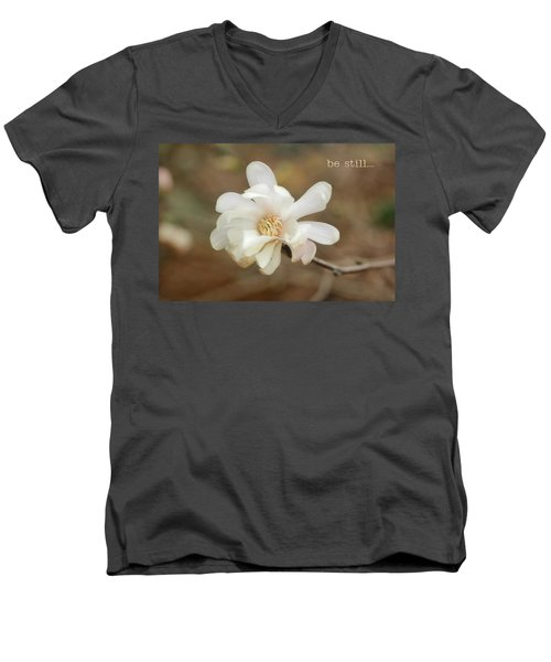 Be Still Men's V-Neck T-Shirt