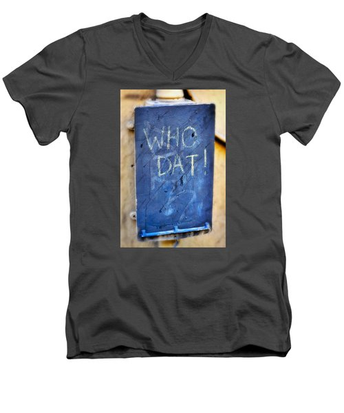Men's V-Neck T-Shirt featuring the photograph Who Dat by Nadalyn Larsen