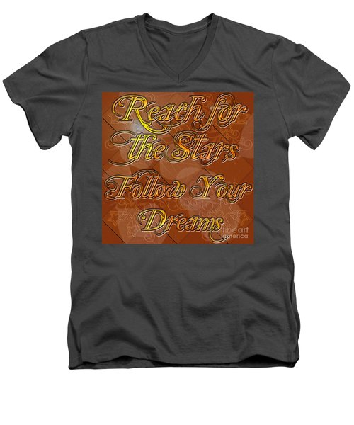 Men's V-Neck T-Shirt featuring the digital art Reach For The Stars Follow Your Dreams by Clayton Bruster