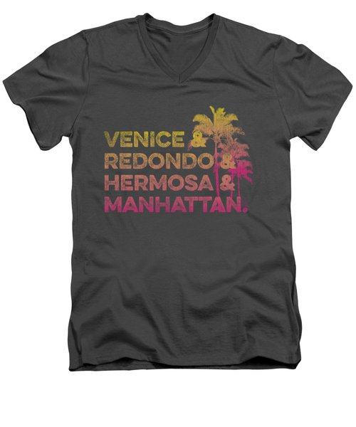 Venice And Redondo And Hermosa And Manhattan Men's V-Neck T-Shirt by SoCal Brand