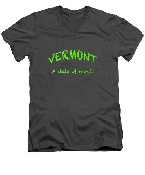 Vermont, A State Of Mind Men's V-Neck T-Shirt
