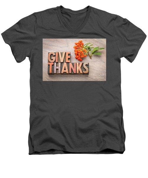 give thanks - Thanksgiving concept  Men's V-Neck T-Shirt