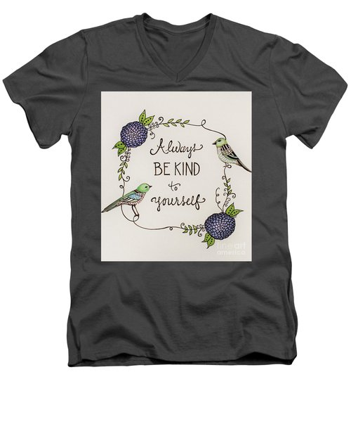 Always Be Kind To Yourself Men's V-Neck T-Shirt