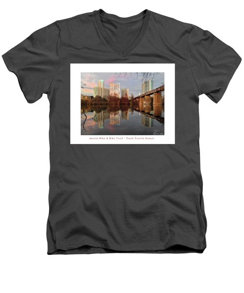Austin Hike And Bike Trail - Train Trestle 1 Sunset Left Greeting Card Poster - Over Lady Bird Lake Men's V-Neck T-Shirt by Felipe Adan Lerma