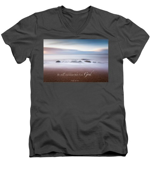 Be Still And Know That I Am God Men's V-Neck T-Shirt