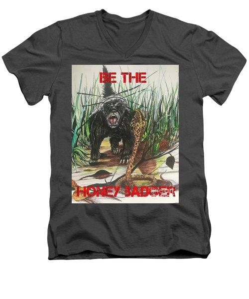 Be The Honey Badger Men's V-Neck T-Shirt