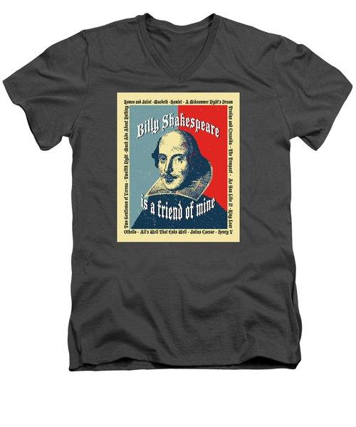 Billy Shakespeare Is A Friend Of Mine Men's V-Neck T-Shirt by Robert J Sadler