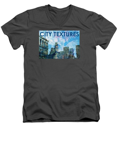 Men's V-Neck T-Shirt featuring the mixed media Blue City Textures by John Fish