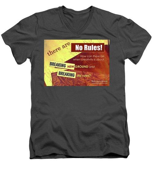 Break The Rules Men's V-Neck T-Shirt by Mark David Gerson